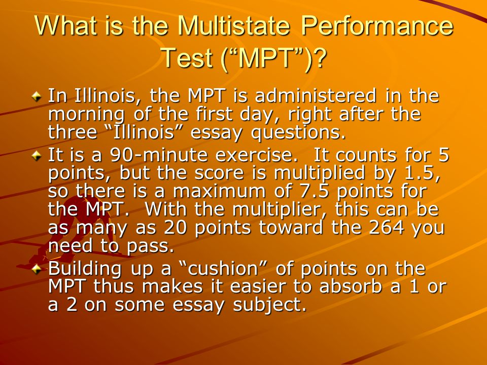 What is the Multistate Performance Test (MPT).