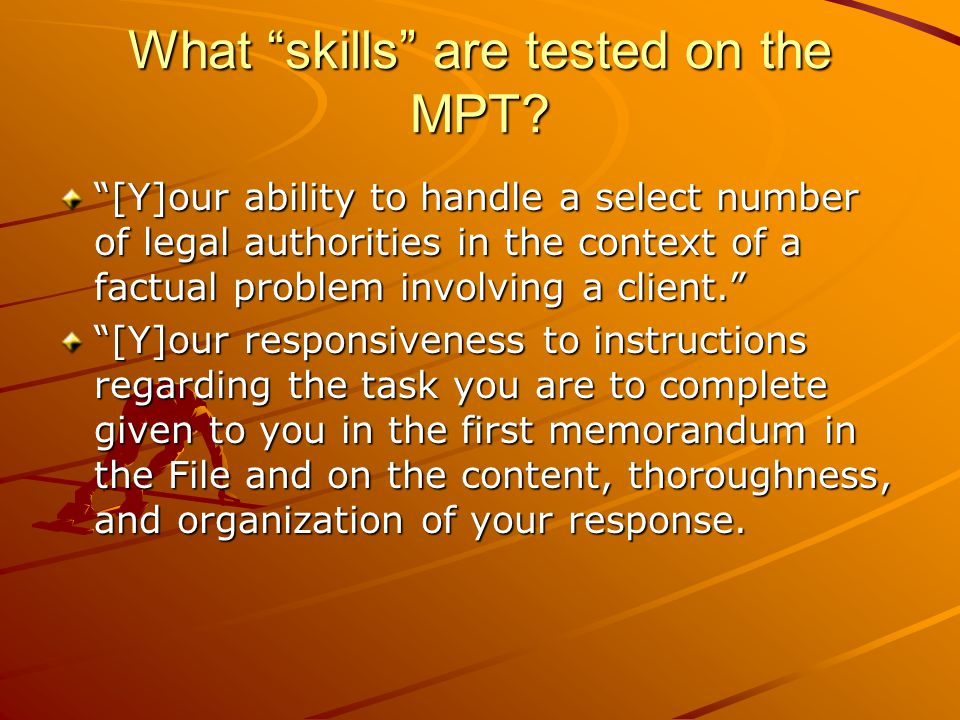 What skills are tested on the MPT.