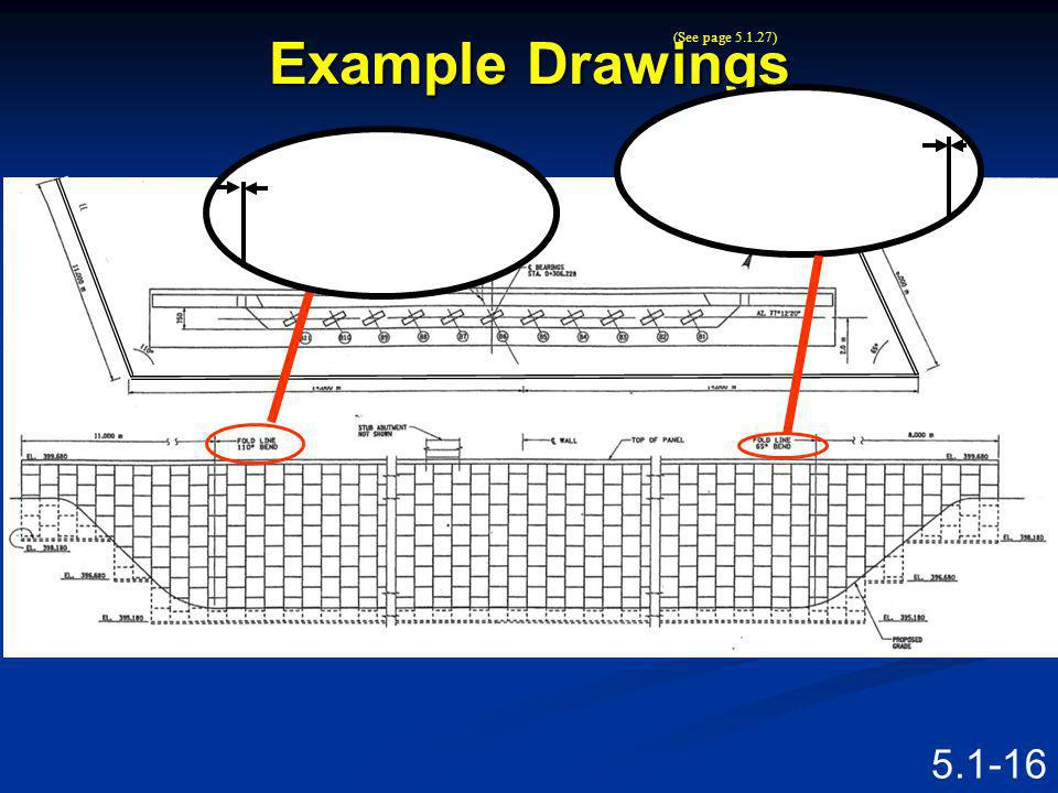 5.1-15 PLAN LIMITS OF MSE WALL FACE OF MSE WALL Example Drawings GUIDE RAIL (TYP.) L CAST IN PLACE CONCRETE GUTTER C 1200mm x 1200mm BOX CULVERT SEE D