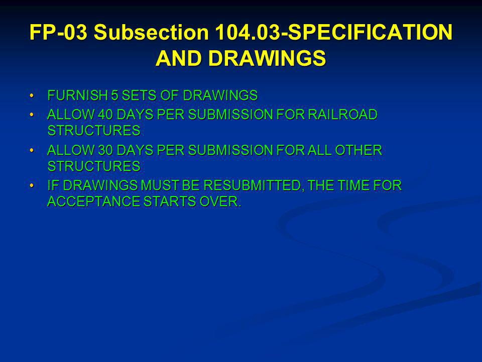 FP-03 Subsection 104.03-SPECIFICATION AND DRAWINGS GENERAL.
