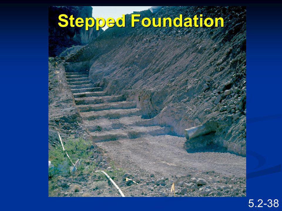 5.2-37 Stepped Foundation