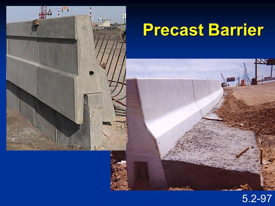 5.2-96 Precast Barrier