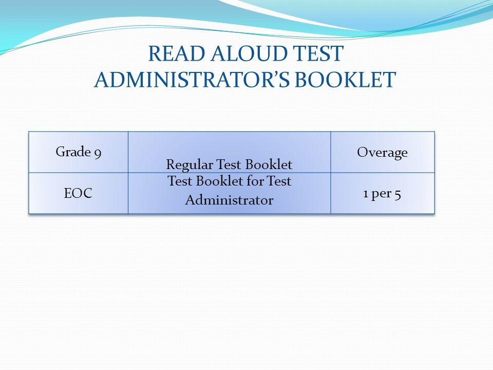 READ ALOUD TEST ADMINISTRATORS BOOKLET