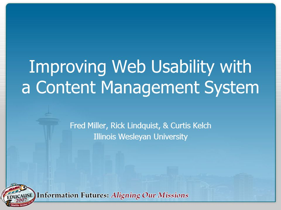 The Problem How to best use a web content management system In an environment with distributed site responsibility While ensuring the usability of the site