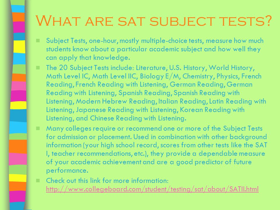 What are sat subject tests.