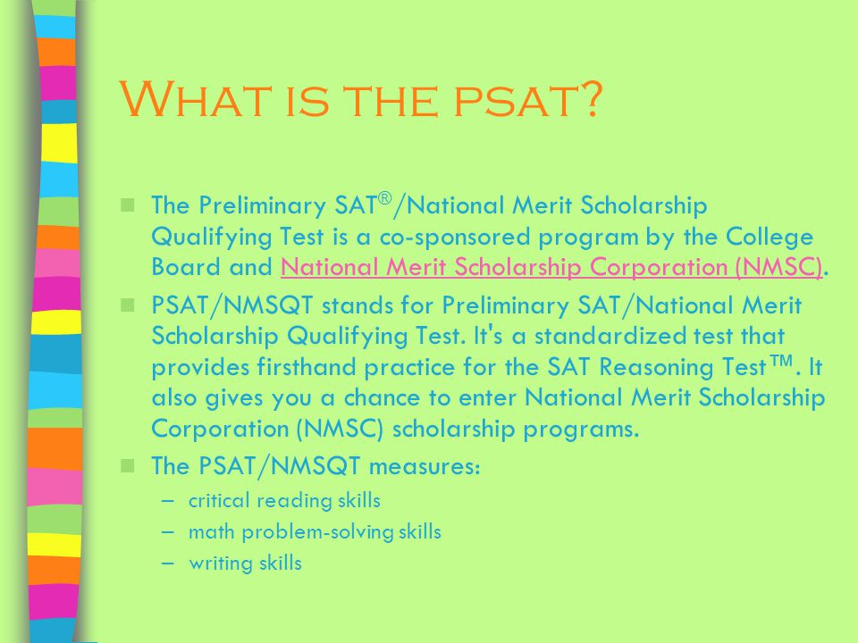 What is the psat.
