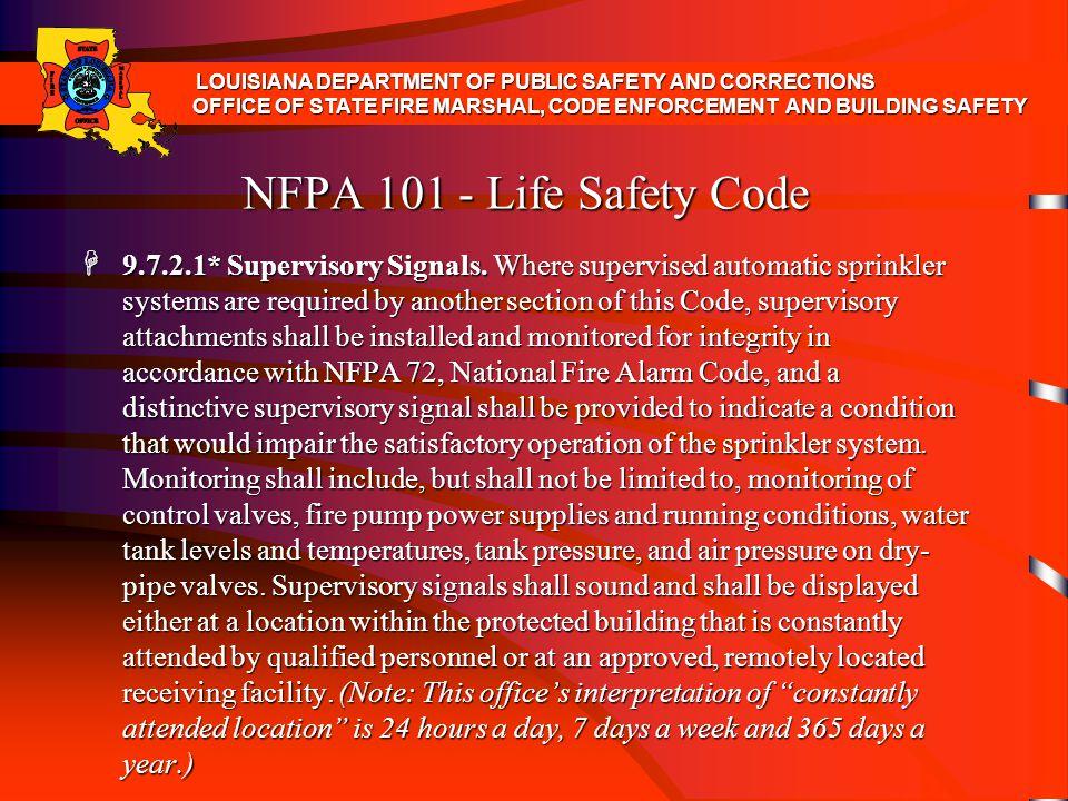 NFPA 101 - Life Safety Code H 9.7.2.2 Alarm Signal Transmission.