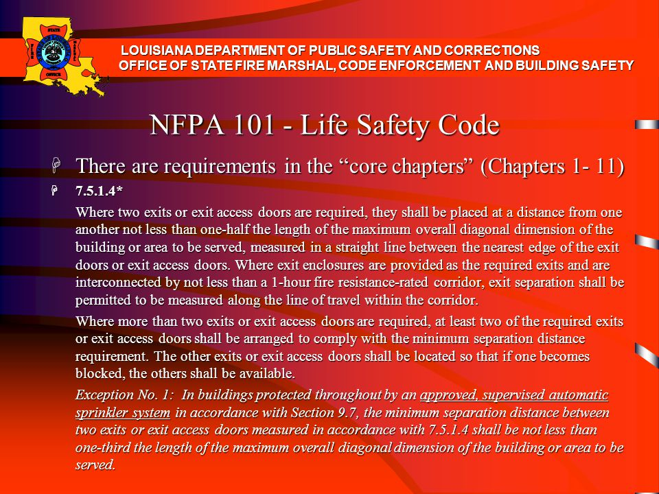 NFPA 101 - Life Safety Code Chapter 16 - New Day Care Occupancy H 16.2.5.2 H No dead-end corridor shall exceed 20 ft (6.1 m), other than in buildings protected throughout by an approved, supervised automatic sprinkler system in accordance with Section 9.7, in which case dead-end corridors shall not exceed 50 ft (15 m).