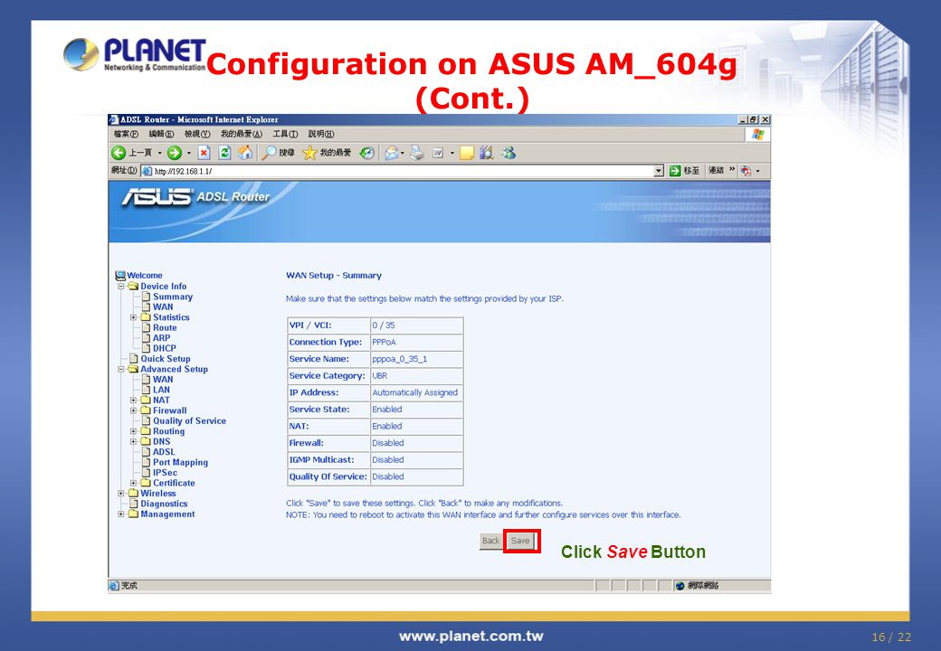 16 / 22 Configuration on ASUS AM_604g (Cont.) Click Save Button