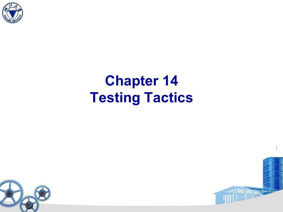 14.6 Black-box Testing Definition: Black-box or Behavioral Testing Knowing the specified function a product is to perform and demonstrating correct operation based solely on its specification without regard for its internal logic – testing in the large.