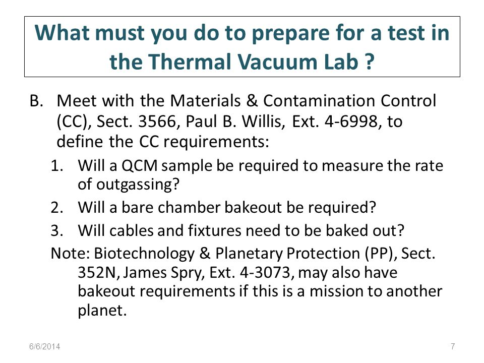 What must you do to prepare for a test in the Thermal Vacuum Lab .