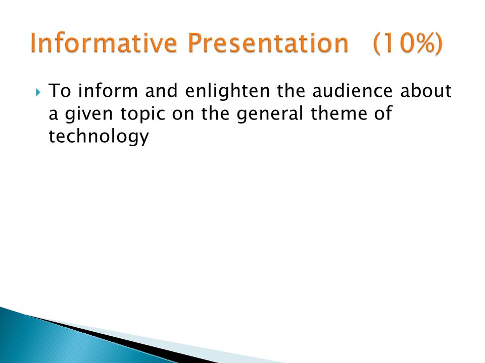 To inform and enlighten the audience about a given topic on the general theme of technology