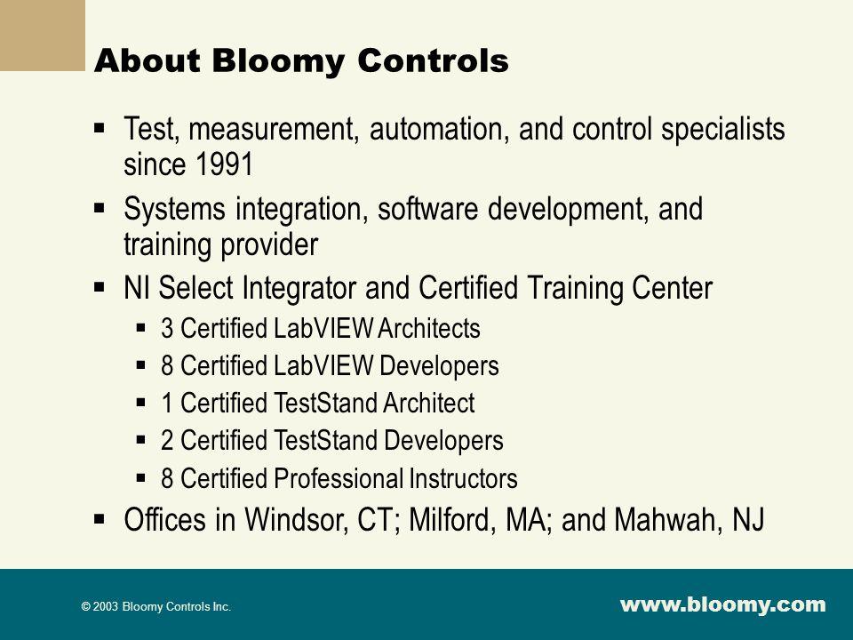 www.bloomy.com © 2003 Bloomy Controls Inc.