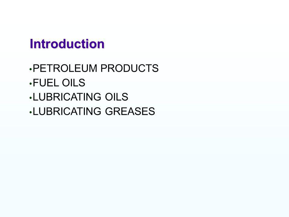 PETROLEUM PRODUCTS TESTS AND SIGNIFICANCE THE MAJOR FUNCTION OF LUBRICATING OIL IS REDUCTION OF FRICTION & WEAR BY SEPARATION OF SURFACES LUBRICATING OILS ALSO ACT AS A CARRIER FOR ADDITIVES ADVANCEMENT IN LUBRICATION TECHNOLOGY GOOD QUALITY OF BASE OILS HAVE MORE RESPONSE TO ADDITIVES PROPERLY FORMULATED LUBRICATNS LAST LONGER AND GENERATE LESS WASTE SYSTEMATIC MANAGEMENT & TRANSFER OF KNOWLEDGE IS KEY TO SUCCESS