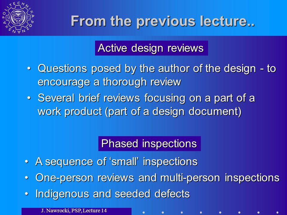 J.Nawrocki, PSP, Lecture 14 White-box testing r=0; if r>=n goto..