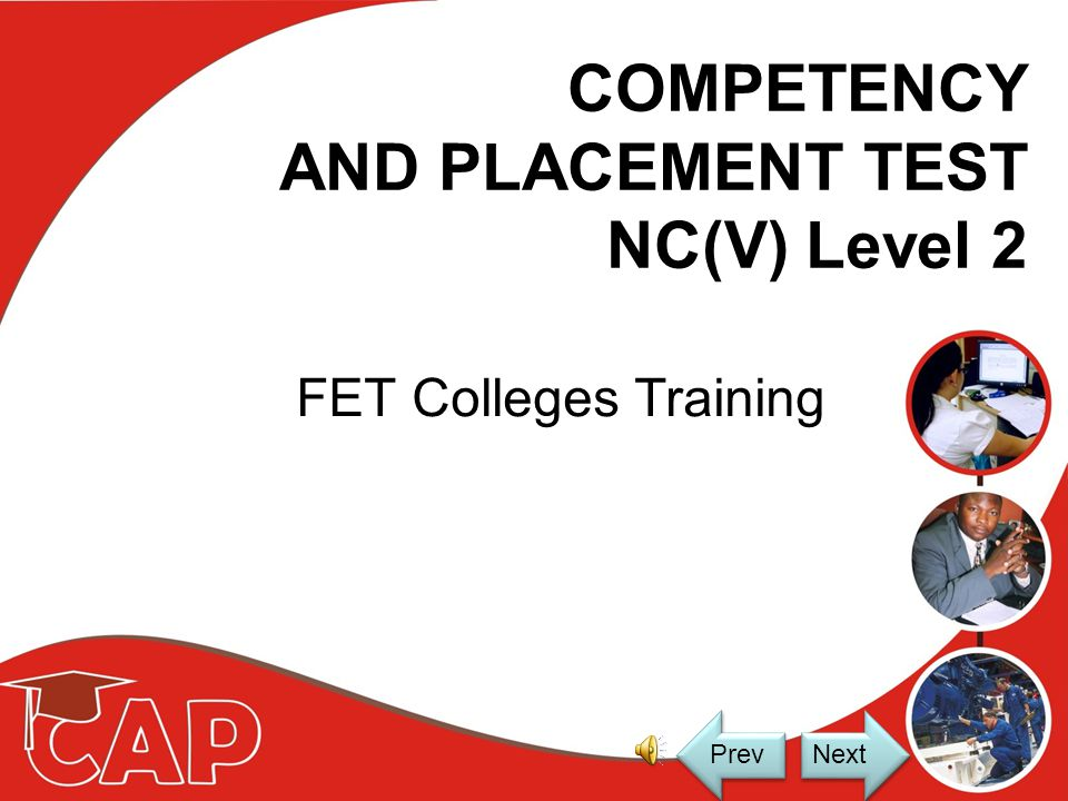 COMPETENCY AND PLACEMENT TEST TRAINING Instructions for Using this Training Presentation The Training Presentation will continue by itself and all you
