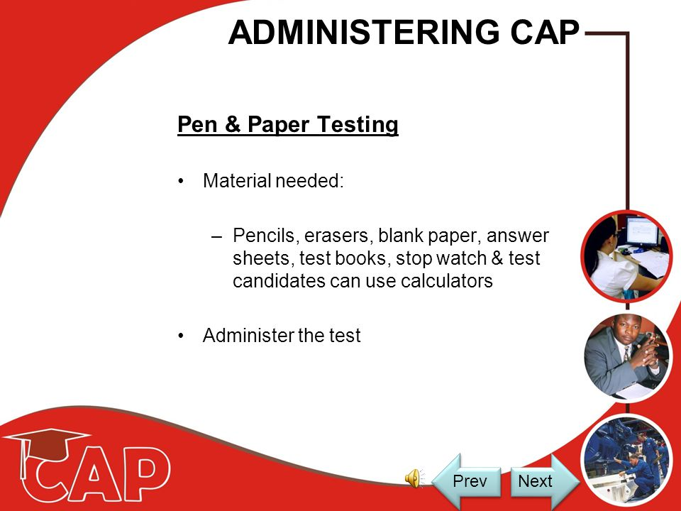 TEST CONDITIONS The test administrator Large desk for test material, completed answer sheets, erasers and pencils Own test manual to read the instruct