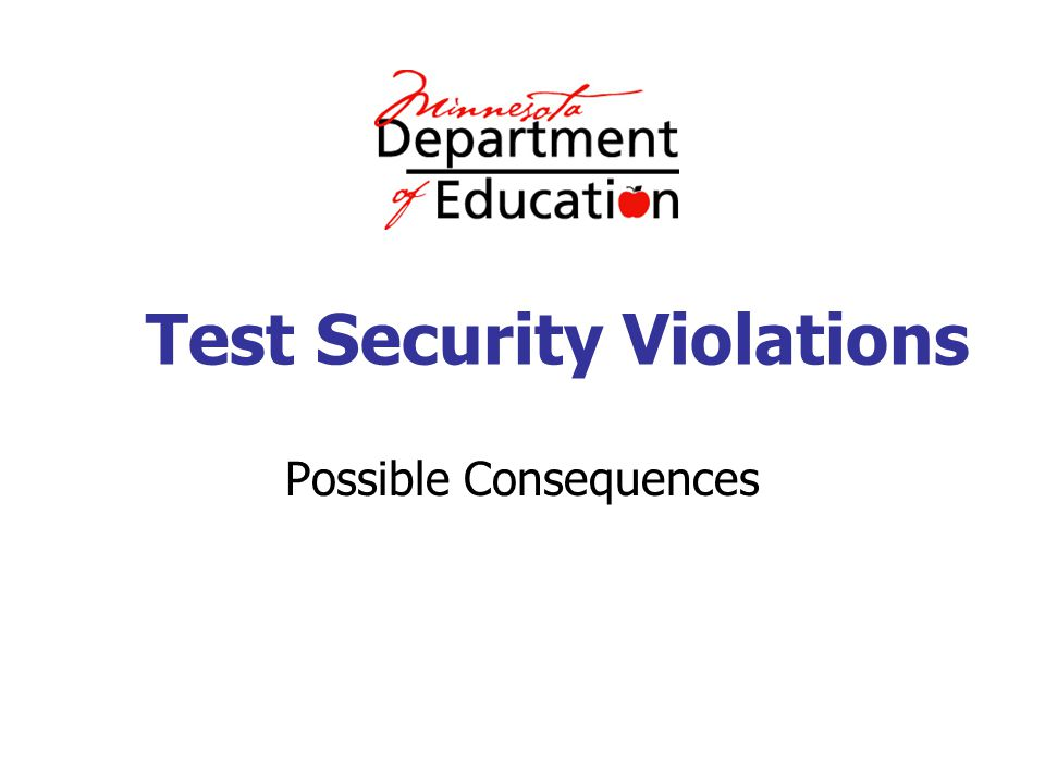 Test Security Violations Possible Consequences