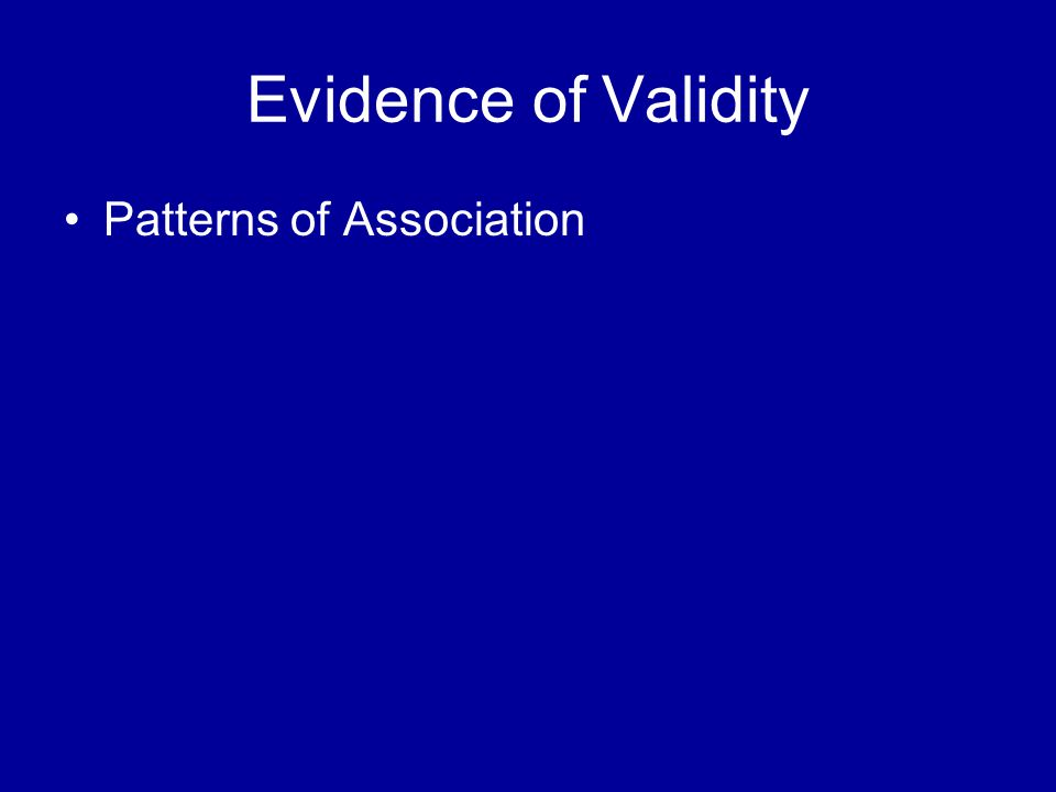 Patterns of Association Evidence of Validity