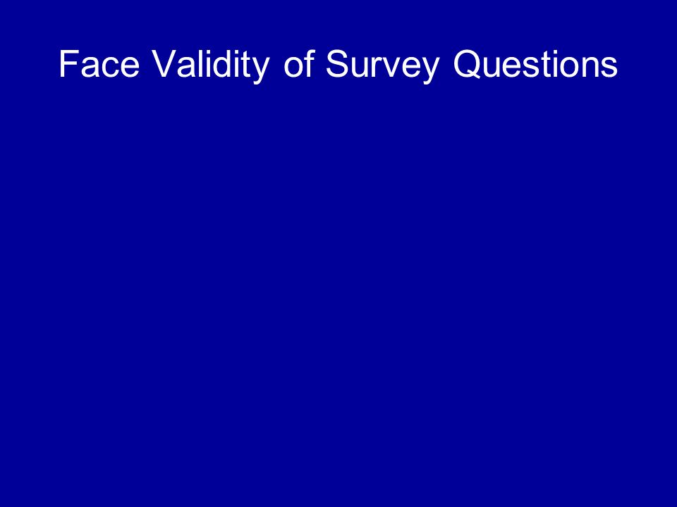 Face Validity of Survey Questions