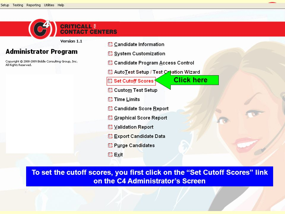 Click here To set the cutoff scores, you first click on the Set Cutoff Scores link on the C4 Administrators Screen
