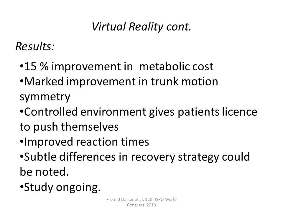 Virtual Reality cont.