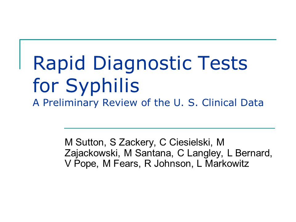 Background Syphilis is diagnosed in the U.S.