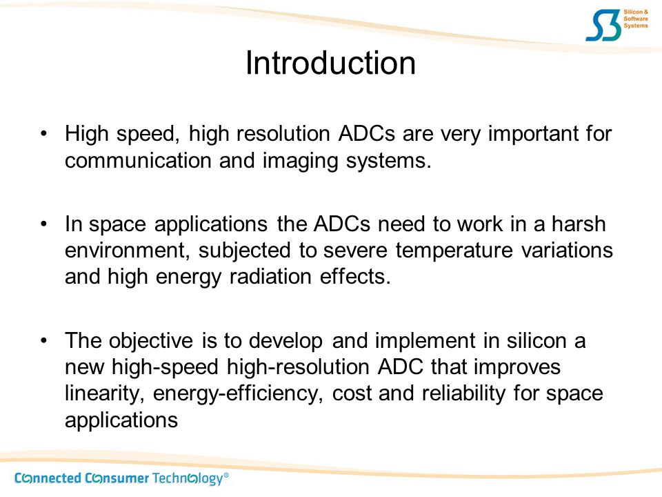 ADC specifications Resolution of 13-bits and effective-number-of-bits (ENOB, e.g.