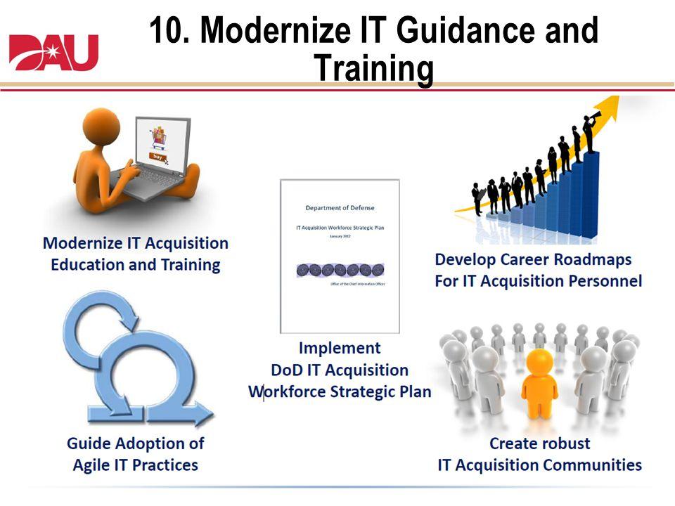 10. Modernize IT Guidance and Training