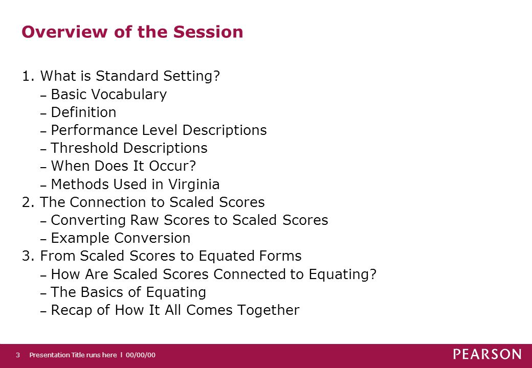 Presentation Title runs here l 00/00/0014 From Scaled Scores to Equated Forms 3