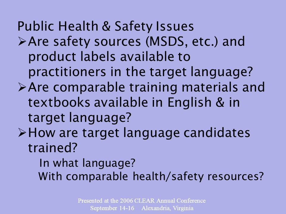 Presented at the 2006 CLEAR Annual Conference September 14-16 Alexandria, Virginia When it is appropriate to translate or adopt and exam.
