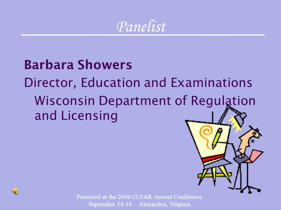 Presented at the 2006 CLEAR Annual Conference September 14-16 Alexandria, Virginia Job analysis should be updated when: References supporting test have changed (new editions, out of print, etc.) Emerging technology changes practice Changes in practice redefine critical knowledge & skills needed to protect public & practitioners