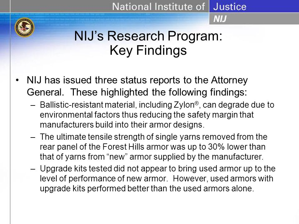 NIJ has issued three status reports to the Attorney General.