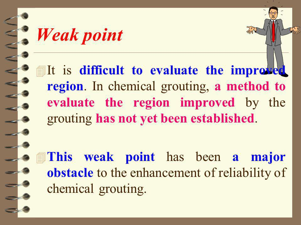 Weak point 4 It is difficult to evaluate the improved region.