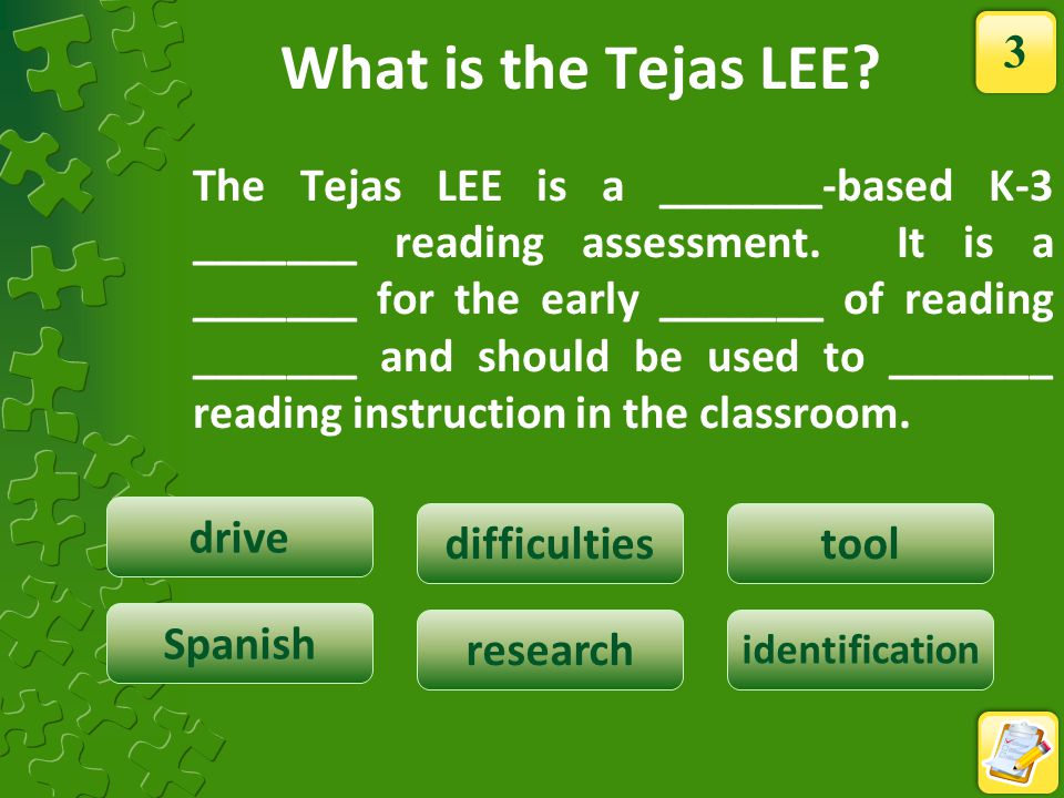Next Steps TEA Recommends: All professionals administering or using the Tejas LEE assessment should complete, at a minimum: the Administration Module(2 nd Grade) Grouping Students Using the Intervention Guide 54