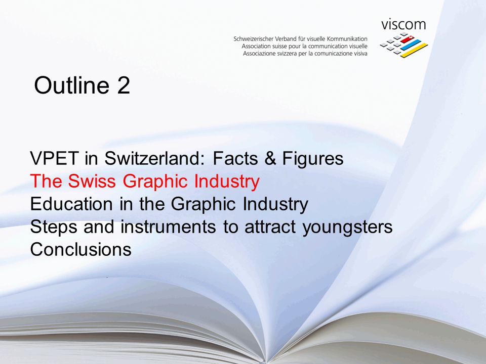 VPET in Switzerland: Facts & Figures The Swiss Graphic Industry Education in the Graphic Industry Steps and instruments to attract youngsters Conclusions Outline 2