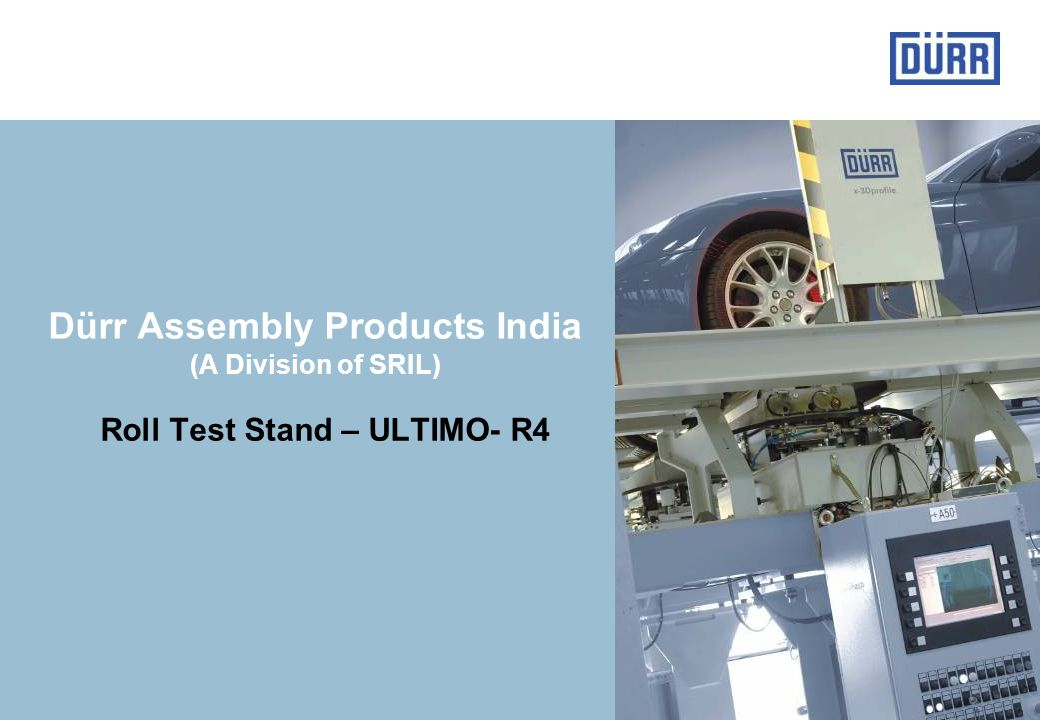 - 1 - ULTIMO-R4 © Dürr Assembly Products India