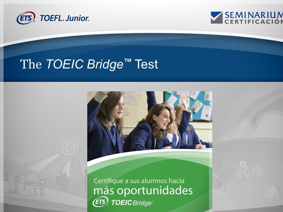 The TOEIC Bridge Test