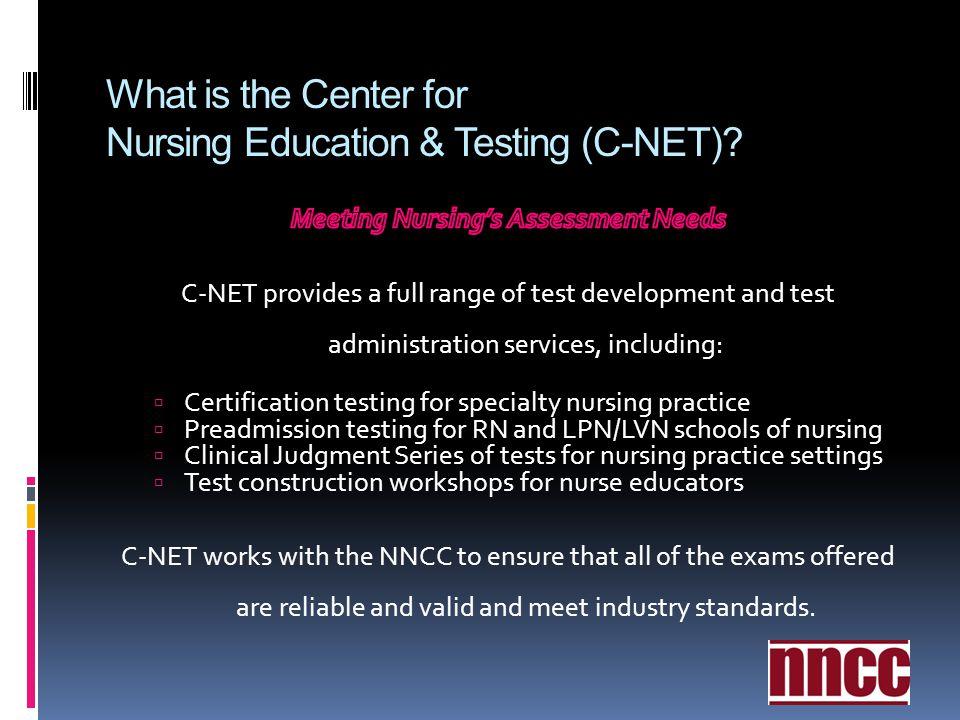 What is the Center for Nursing Education & Testing (C-NET)?