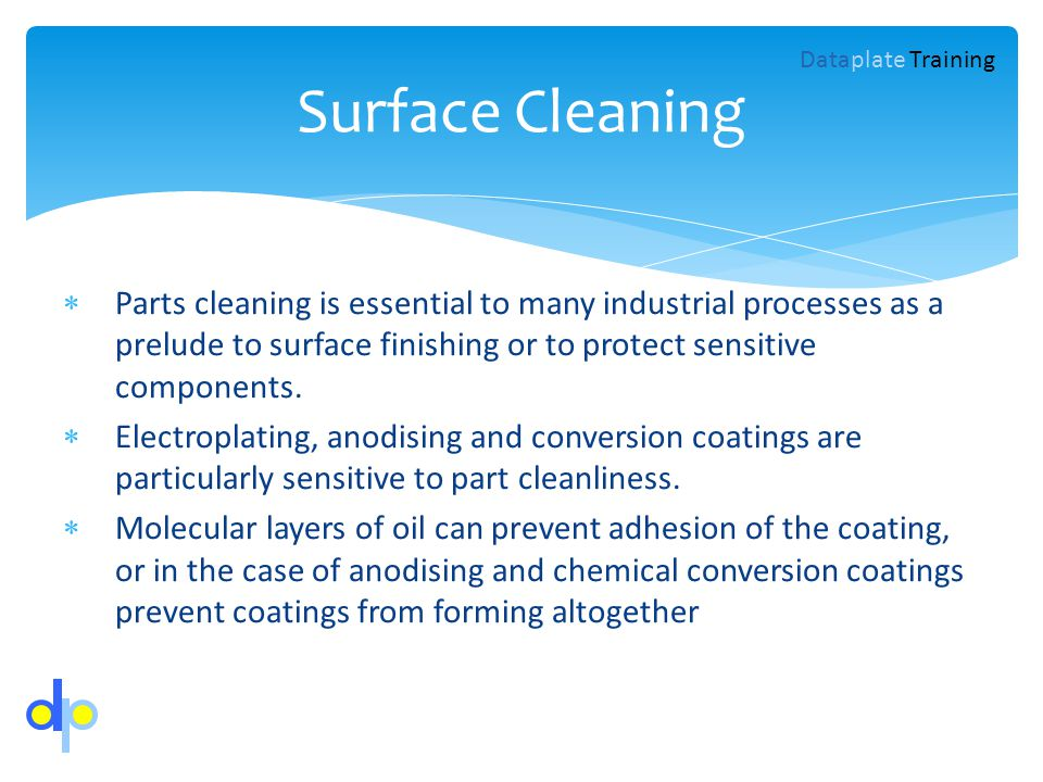 Parts cleaning is essential to many industrial processes as a prelude to surface finishing or to protect sensitive components. Electroplating, anodisi