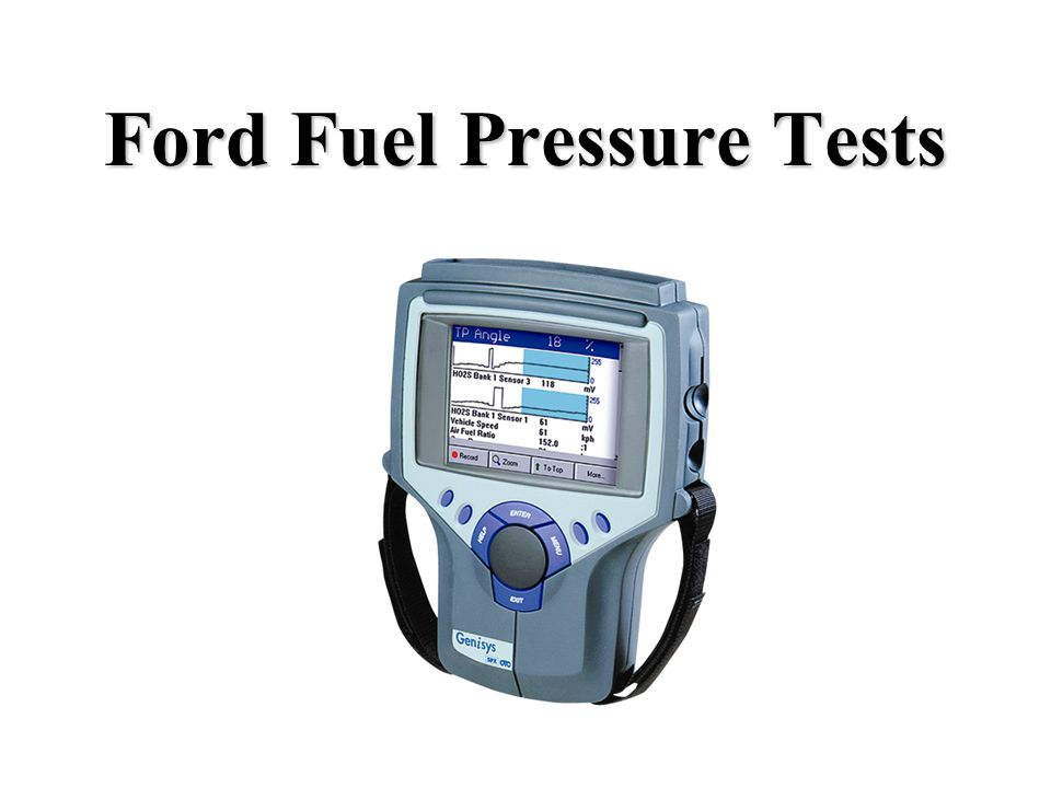 Ford Fuel Pressure Tests
