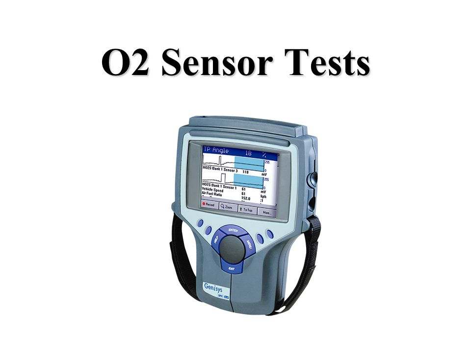 O2 Sensor Tests