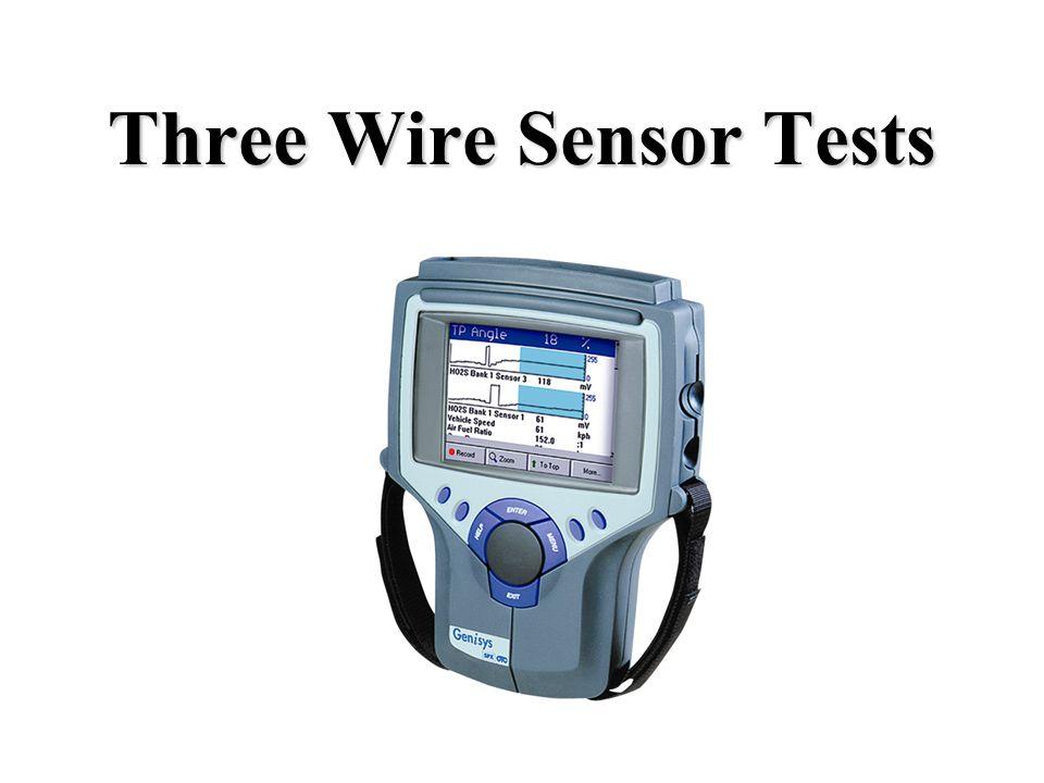 Three Wire Sensor Tests
