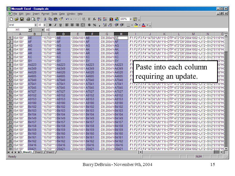 Barry DeBruin - November 9th, 200415 Paste into each column requiring an update.