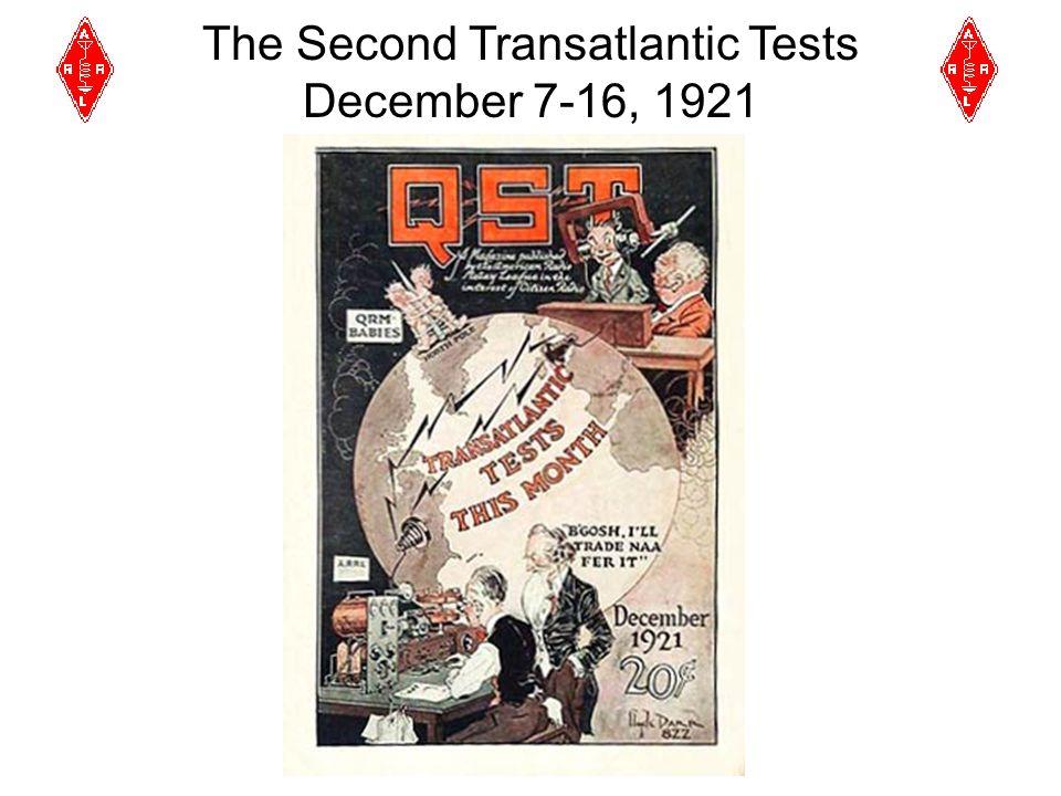 The Second Transatlantic Tests December 7-16, 1921