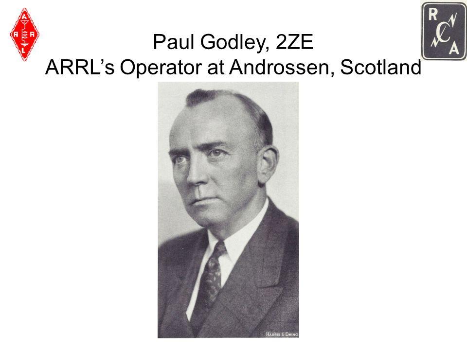 Paul Godley, 2ZE ARRLs Operator at Androssen, Scotland