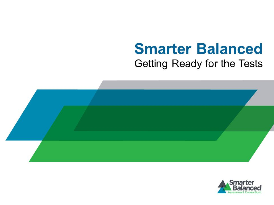 Smarter Balanced Getting Ready for the Tests