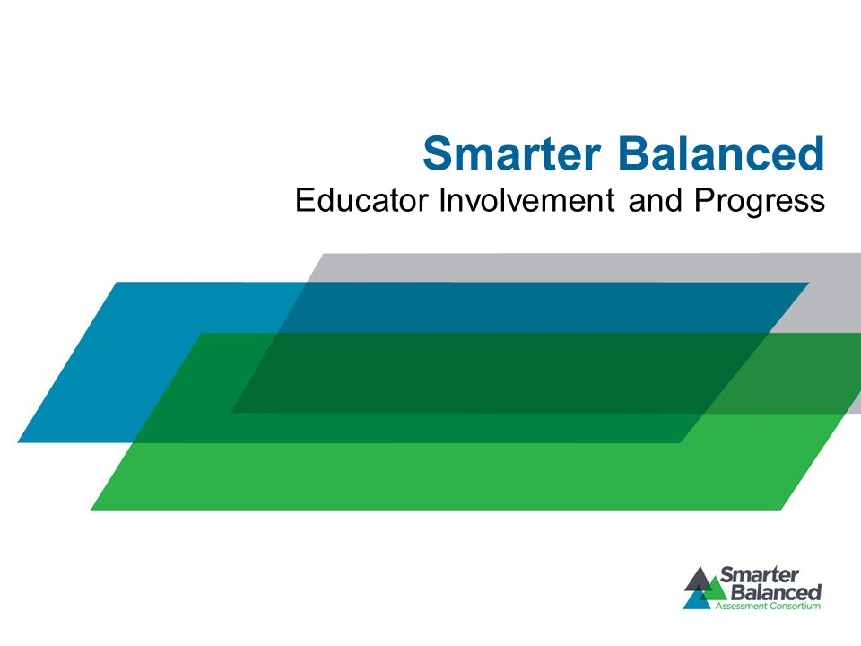 Smarter Balanced Educator Involvement and Progress