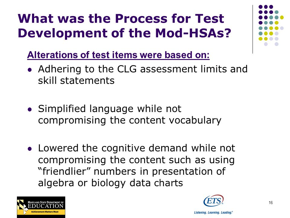 16 What was the Process for Test Development of the Mod-HSAs.