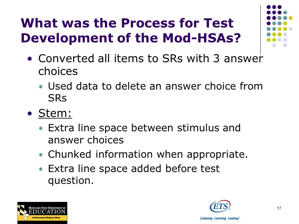 17 What was the Process for Test Development of the Mod-HSAs.